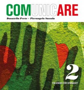 Italienska för gymnasiet – Comunicare 2